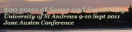 9 y 10 de Septiembre. Conferencia en la Universidad de St. Andrews en conmemoración del 200º Aniversario de Sense &Sensibility
