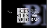 Tricentenario de la Biblioteca Nacional deEspaña