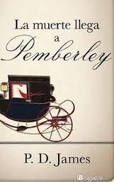 """9 Mayo 2012. Hoy sale a la venta en España """"La muerte llega a Pemberley"""" de P.D.James"""