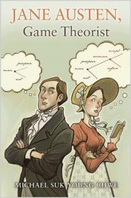 """""""Jane Austen. Game Theorist"""". Jane Austen y la Teoría del Juego, por el economista MichaelChwe"""