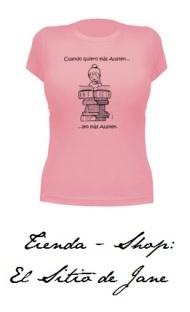 """Ya puedes adquirir las camisetas """"Cuando quiero más Austen, leo másAusten"""""""