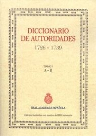 """La Real Academia Española celebra el Tricentenario de su fundación con la publicación de un facsímil del """"Diccionario de Autoridades"""" por Ed.JdeJ"""