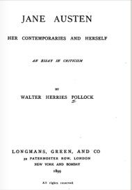 """Biografías Antiguas de Jane Austen: """"Jane Austen, sus contemporáneos y ella misma"""" de Walter H. Pollock,1899"""