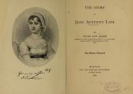 "Biografías Antiguas de Jane Austen: ""The Story of Jane Austen's Life"" (Historia de la vida de Jane Austen), de Oscar Fay.1897"