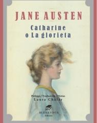 """""""Catherine"""" en español. De los Juvenilia de Jane Austen. Por Buena VistaEditores"""