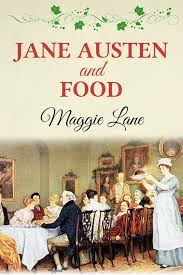 http://www.amazon.es/Jane-Austen-Food-Maggie-Lane-ebook/dp/B00GYJD9CC/ref=sr_1_1?ie=UTF8&qid=1387229894&sr=8-1&keywords=Jane+Austen+and+Food