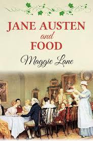 http://www.amazon.es/Jane-Austen-Food-Maggie-Lane-ebook/dp/B00GYJD9CC/ref=sr_1_1?ie=UTF8&qid=1387229894&sr=8-1&keywords=Jane+Austen+and+Food