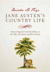 "Nuevo Libro de Deirdre Le Faye, ""Jane Austen's CountryLife"""