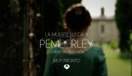 """Trailer de """"La Muerte llega a Pemberley"""" en Antena3.España."""
