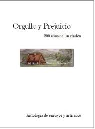 """Nuevo libro: """"Orgullo y Prejuicio. 200 años de un clásico. Antología de Ensayos y Artículos"""". ¡DescárgaloGRATIS!"""