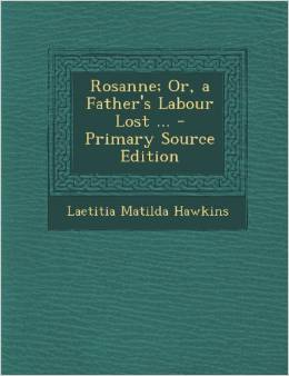 http://www.amazon.com/Rosanne-Or-Fathers-Labour-Lost/dp/1289487510