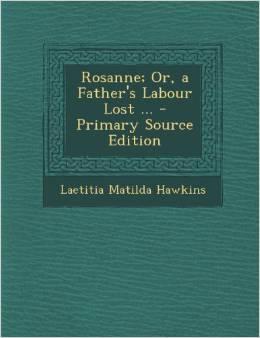 http://www.amazon.com/Rosanne-Or-Fathers-Labour-Lost/dp/1289487510
