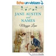 """""""Cómo Jane Austen usaba los nombres propios para construir sus personajes"""". Artículo de Raquel C. Pico paraLibrópatas"""