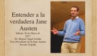"""20 Mayo 2017: """"Entender a la verdadera Jane Austen"""" y """"Por qué funciona Jane Austen"""", con la Presidenta y VicePresidente de la Jane Austen Society España, en la Casa delLibro/Barcelona"""