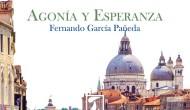 """Reseña de """"Agonía y Esperanza"""", actualización del libro Persuasión de Jane Austen, por Fernando GarcíaPañeda."""